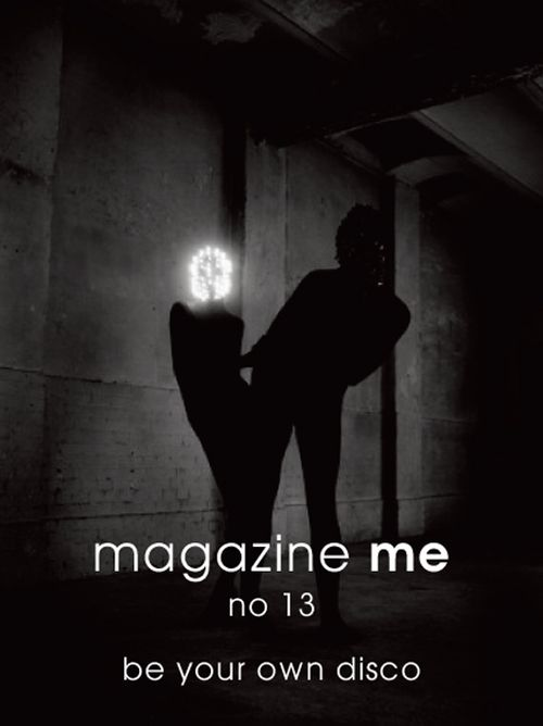 *MAGAZINE ME_BE YOUR OWN DISCO_COVER